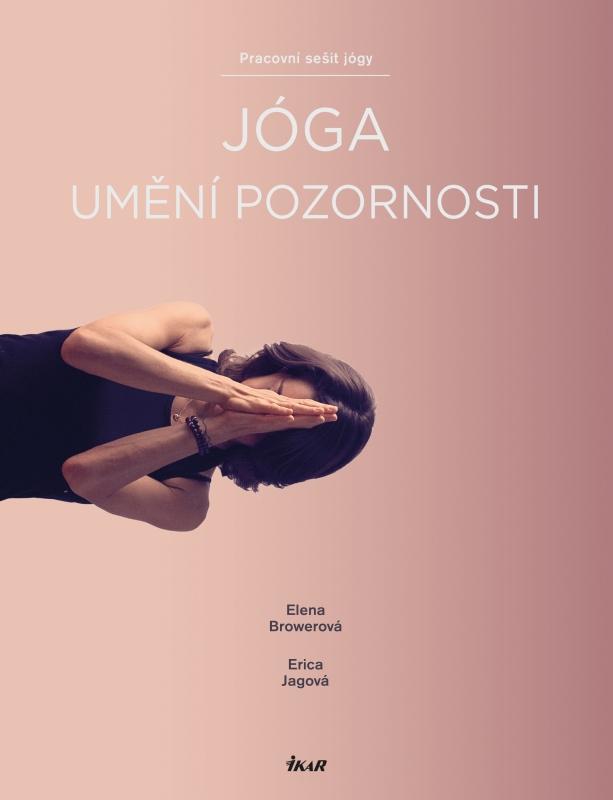 Jóga – umění pozornosti, rozhovor s autorkami knihy Ericou a Elenou